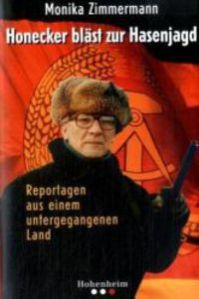 Erich Honecker, DDR-Jägermeister